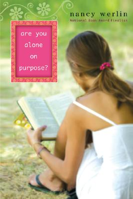 Are You Alone on Purpose? By Werlin, Nancy