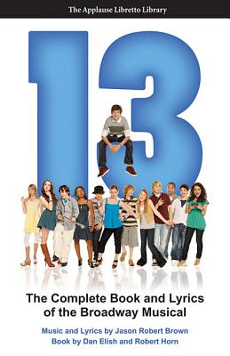 13 By Elish, Dan/ Horn, Robert/ Brown, Jason Robert (COP)